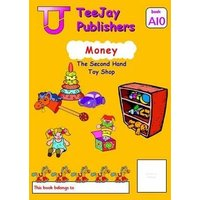 'Teejay Mathematics Cfe Early Level Money: The Second Hand Toy Shop (book A10)
