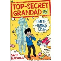 'Top-secret Grandad And Me: Death By Tumble Dryer