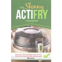 'The Skinny Actifry Cookbook