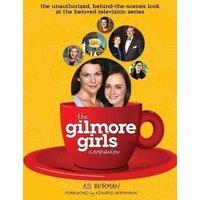 'The Gilmore Girls Companion (hardback)