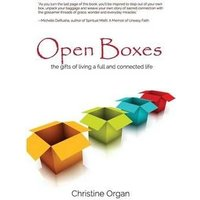 'Open Boxes The Gifts Of Living A Full And Connected Life
