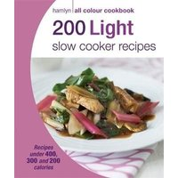 'Hamlyn All Colour Cookery: 200 Light Slow Cooker Recipes