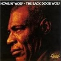 Image of Howlin Wolf - BACK DOOR WOLF