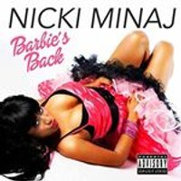 Nicki Minaj - Barbie's Back (Music CD)