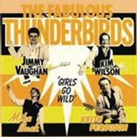 The Fabulous Thunderbirds - Girls Go Wild (Music CD)