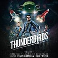Ben Foster - Thunderbirds Are Go, Vol. 1 [Original TV Soundtrack] (Original Soundtrack) (Music CD)