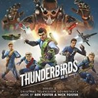 Ben Foster & Nick Foster - Thunderbirds Are Go Series 2 - Original TV Soundtrack