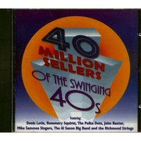 Various - 40 Million Sellers of the Swinging 40's (CD)