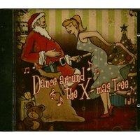 Various - Dance Around The X-mas Tree (CD)