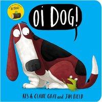 Oi Dog! Board Book