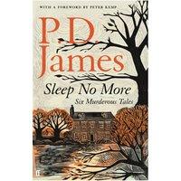Sleep No More - Six Murderous Tales