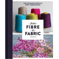 From Fibre to Fabric - The Ultimate Guide to Soft Furnishings