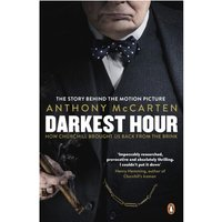 Darkest Hour How Churchill Brought us Back from the Brink Film Tie-In