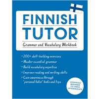 Finnish Tutor: Grammar and Vocabulary Workbook (Learn Finnish Teach Yourself)