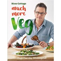 River Cottage Much More Veg - 175 delicious plant-based vegan recipes