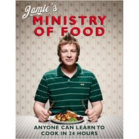 Jamie's Ministry of Food - Anyone Can Learn to Cook in 24 Hours