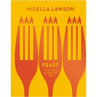 Feast Food that Celebrates Life (Nigella Collection)