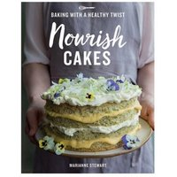 Nourish Cakes Baking with a Healthy Twist