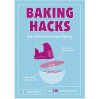 Baking Hacks Tips and Tricks for Foolproof Baking