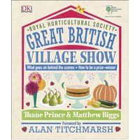 RHS Great British Village Show Behind the Scenes and How to be a Winner