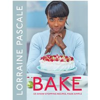 Bake 125 Show-Stopping Recipes Made Simple