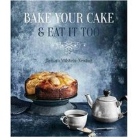 Bake Your Cake & Eat it Too