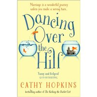 Dancing Over the Hill - The New Feel Good Comedy