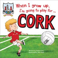 When I Grow Up, Cork Football Book - Football Gifts