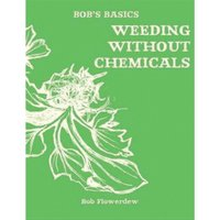 Bob Flowerdew, Weeding Without Chemicals Book - Books Gifts