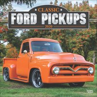 Classic Ford Pickups Calendar 2020 - Ford Gifts