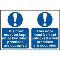 Notice This Door Must Be Kept Unlocked