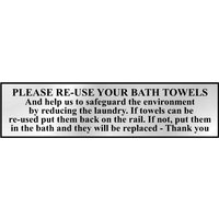 Chrome Style Please Re-Use Bath Towels Sign