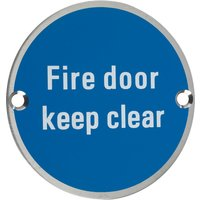 Stainless 76mm Fire Door Keep Clear