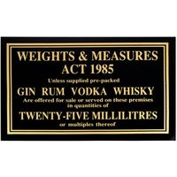 25ml Weights & Measures Act Sign - Weights Gifts