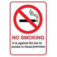 It Is Against the Law To Smoke In these Premises Window Notice - Law Gifts