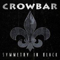 Crowbar - Symmetry in black - CD - standard (9982052)