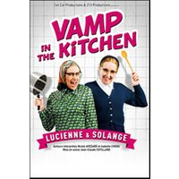 Affiche Comédie  VAMP IN THE KITCHEN © Fnac Spectacles