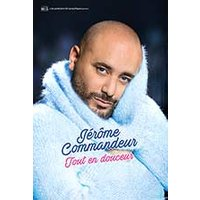Affiche One man/woman show  JEROME COMMANDEUR © Fnac Spectacles