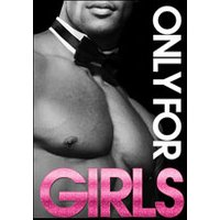 Affiche Grand spectacle  ONLY FOR GIRLS © Fnac Spectacles