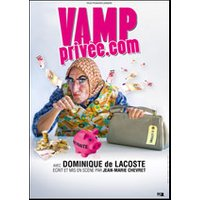 Affiche One man/woman show  VAMP PRIVEE.COM © Fnac Spectacles