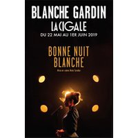 Affiche One man/woman show  BLANCHE GARDIN © Fnac Spectacles