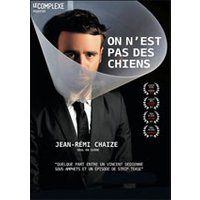 Affiche Humoristes  JEAN-REMI CHAIZE © Fnac Spectacles