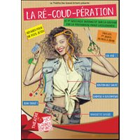 Affiche Atelier pour adultes  LA RE-COUD-PERATION LA MASTER CLASS © Fnac Spectacles