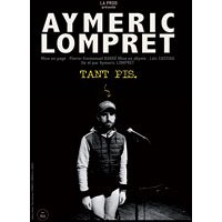 Affiche One man/woman show  AYMERIC LOMPRET © Fnac Spectacles