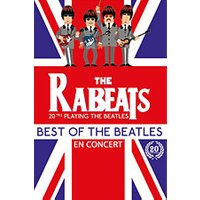 Affiche Pop-rock / Folk  THE RABEATS-HOMMAGE AUX BEATLES © Fnac Spectacles