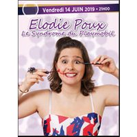 Affiche One man/woman show  ELODIE POUX SYNDROME DU PLAYMOBIL © Fnac Spectacles