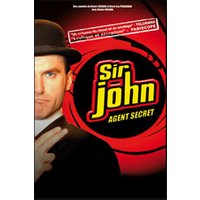 Affiche One man/woman show  SIR JOHN IS BACK © Fnac Spectacles