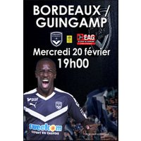 Affiche Football  GIRONDINS DE BORDEAUX / EA GUINGAMP © Fnac Spectacles
