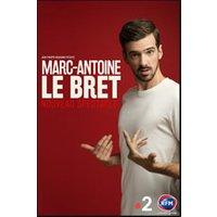 Affiche One man/woman show  MARC ANTOINE LE BRET © Fnac Spectacles