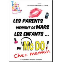 Affiche Théâtre contemporain  LES PARENTS VIENNENT DE MARS © Fnac Spectacles